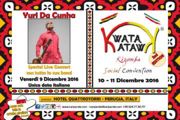 YURI DA CUNHA live concert & KWATA KWATA 2nd edition